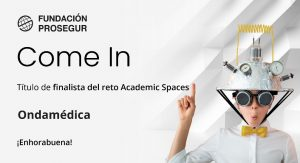 Come In - Reto Academic Spaces de la Fundación Prosegur
